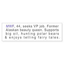 Palin's Personal Ad (Bumper Sticker)