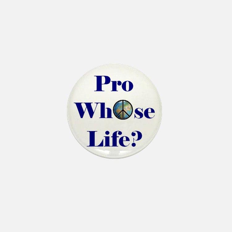 Pro Whose Life? Mini Button