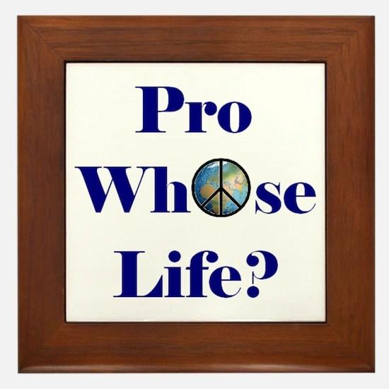 Pro Whose Life? Framed Tile