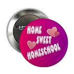 """Home Sweet Homeschool 2.25"""" Button"""