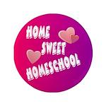 """Home Sweet Homeschool 3.5"""" Button (100 pack)"""