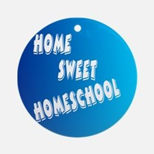 Home Sweet Homeschool Ornament (Round)