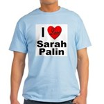 I Love Sarah Palin Light T-Shirt