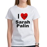 I Love Sarah Palin (Front) Women's T-Shirt