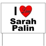 I Love Sarah Palin Yard Sign