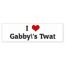 I Love Gabby's Twat Bumper Bumper Sticker