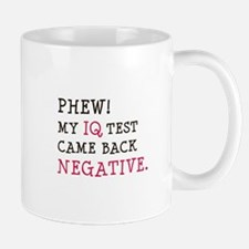 My IQ Test Came Back Negative Mug