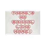 No School Like Home Rectangle Magnet