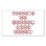 No School Like Home Rectangle Sticker
