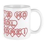 No School Like Home Mug