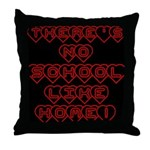 No School Like Home Throw Pillow