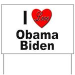 I Love Obama Biden Yard Sign