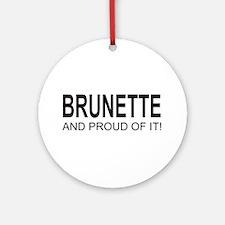 The Brunette Ornament (Round)
