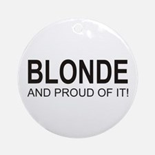 The Proud Blonde Ornament (Round)