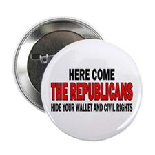 "Here come the Republicans 2.25"" Button"