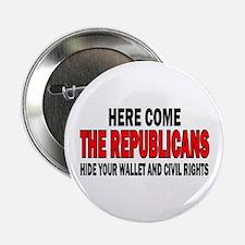 """Here come the Republicans 2.25"""" Button"""