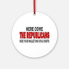 Here come the Republicans Ornament (Round)
