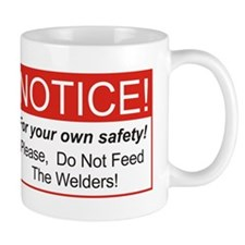 Notice / Welders Mug