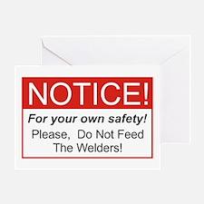 Notice / Welders Greeting Card