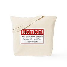Notice / Welders Tote Bag