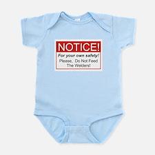 Notice / Welders Infant Bodysuit