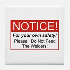 Notice / Welders Tile Coaster