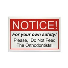 Notice / Orthodontists Rectangle Magnet