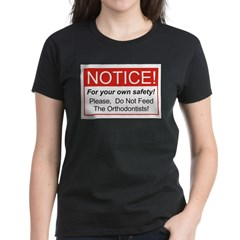 Notice / Orthodontists Tee