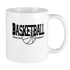 Basketball, What else matters Mug
