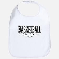 Basketball, What else matters Bib