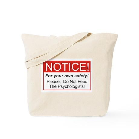 Notice / Psychologist Tote Bag