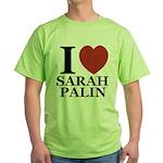 I Love Palin Green T-Shirt