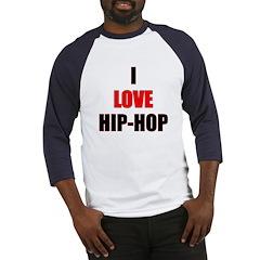 I Love Hip-hop Baseball Jersey