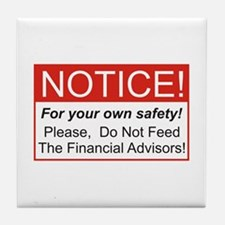 Notice / Financial Adv. Tile Coaster