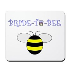 BRIDE-TO-BEE Mousepad