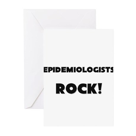Epidemiologists ROCK Greeting Cards (Pk of 10)