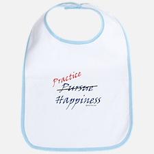 Practice HAPPINESS!!! Bib
