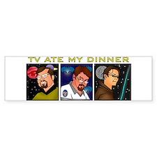 TV Ate My Dinner Bumper Bumper Sticker