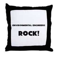 Environmental Engineers ROCK Throw Pillow