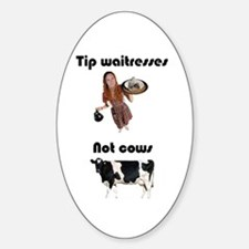 Tip Waitresses Oval Decal