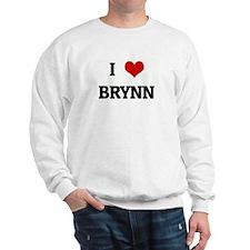 I Love BRYNN Sweatshirt