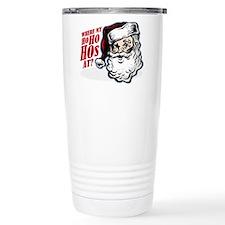 SANTA WHERE MY HOs AT? Travel Mug