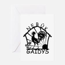 Nebuk Gaidys Greeting Card