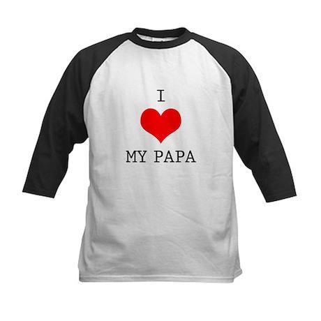 I Love My Papa Kids Baseball Jersey