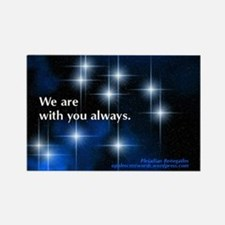 """""""We are with you"""" rectangle magnet"""