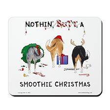 Nothin' Butt A Smoothie Xmas Mousepad