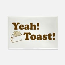 Yeah! Toast! Rectangle Magnet