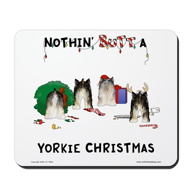 Nothin' Butt A Yorkie Xmas Mousepad by nothinbuttdogs