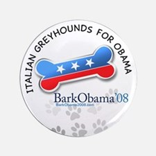 Italian Greyhounds for Obama campaign button