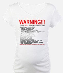Pain Warning Shirt